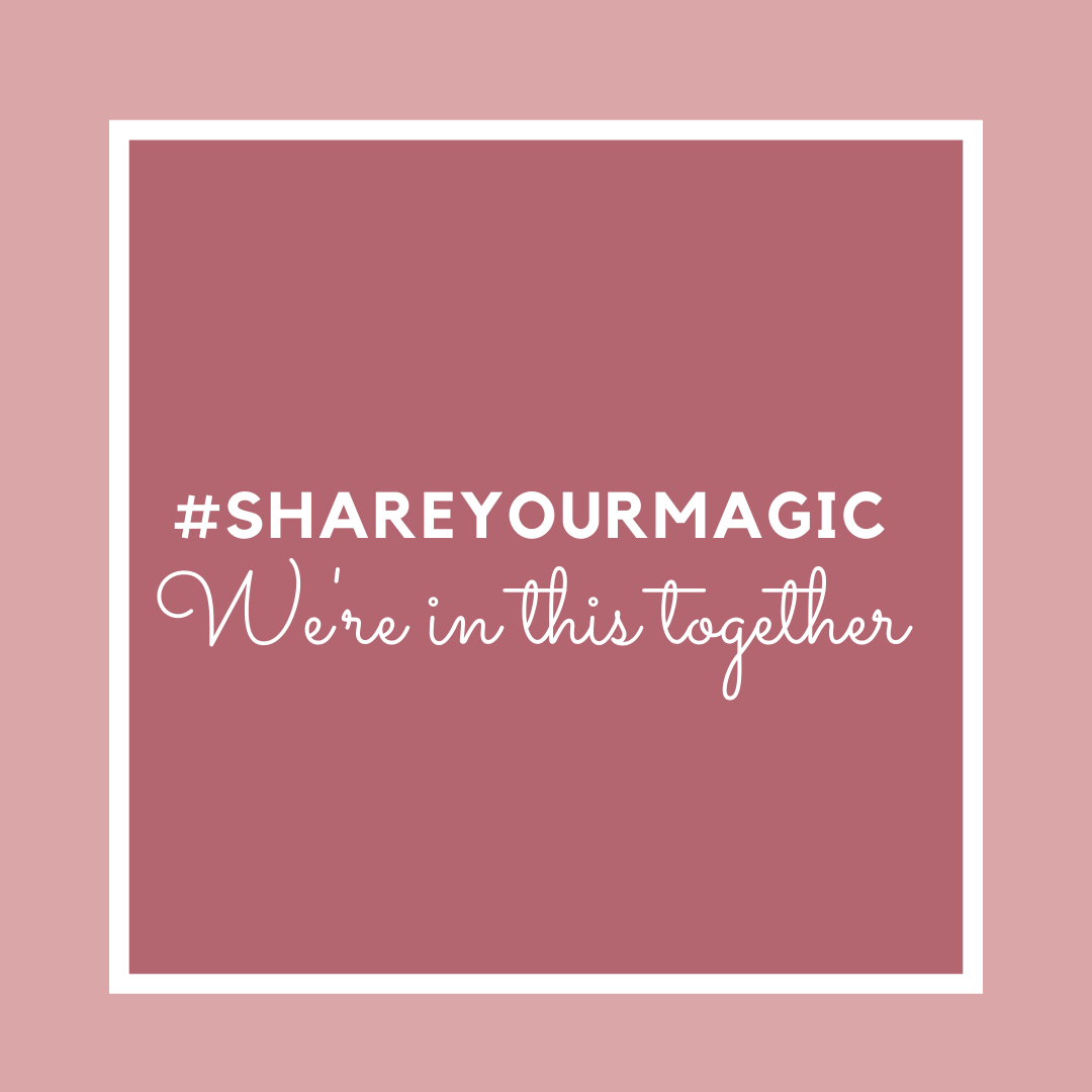 Share Your MAGIC: We Are In This Together